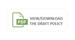 View/Download the Draft Policy