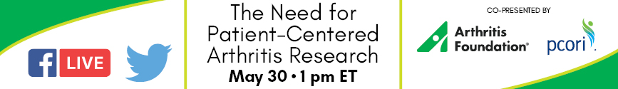 Facebook Live & Periscope: The Need for Patient-Centered Arthritis Research, May 30, 1pm ET