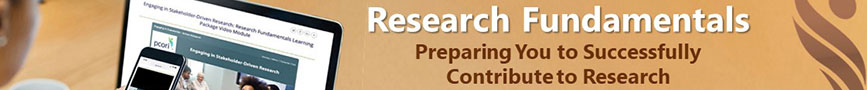 Research Fundamentals: Preparing You to Successfully Contribute to Research (A free on-demand training package on PCORI.org)